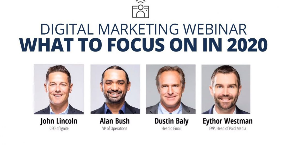Digital Marketing Webinar (What To Focus On In 2020)