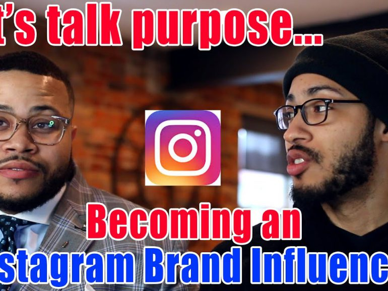 How to become an Instagram Brand Influencer – The Purpose Cast