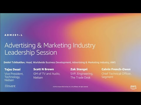 AWS re:Invent 2019: Leadership session: Digital marketing and ad technology (ADM201-L)