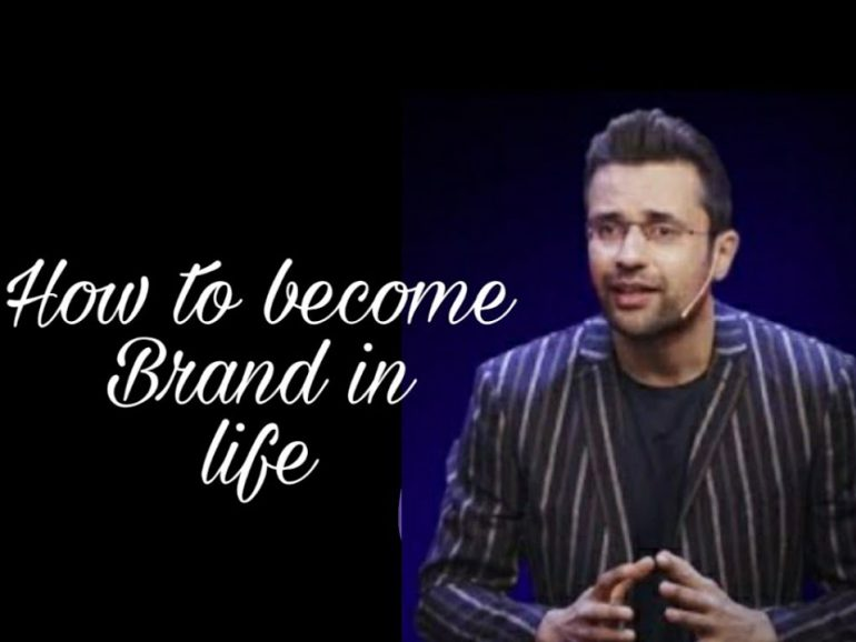How to become a #Brand in life by Sandeep Mashwari ll