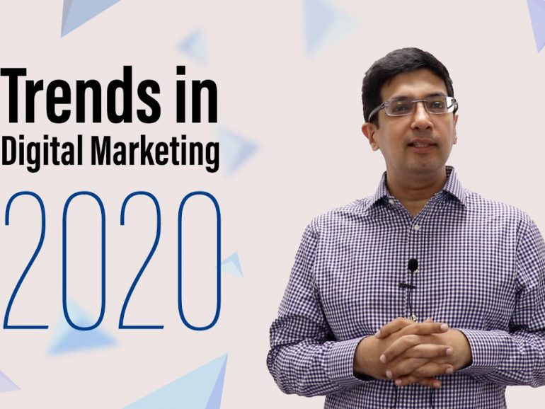 Trends in Digital Marketing 2020