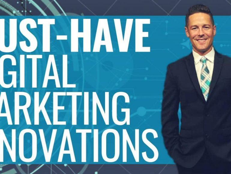 10 (EXCITING) Digital Marketing Innovations | Must-Have For Your Business!