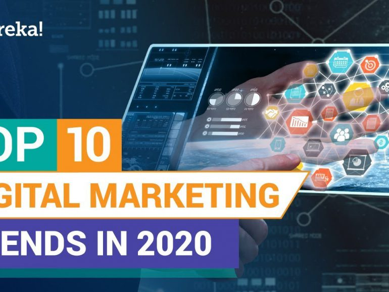 Top 10 Digital Marketing Trends in 2020 | Future of Digital Marketing | Edureka